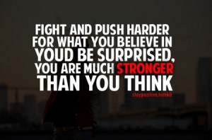 motivational_quote_fight_and_push_harder_for_what_you_believe1.jpg