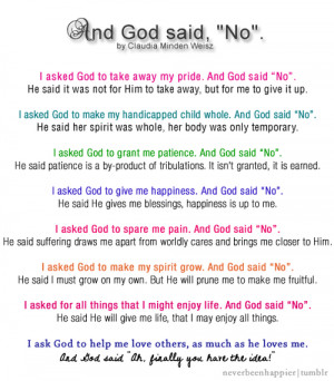 ... ask God to help me love others, as much as he loves me. And God said