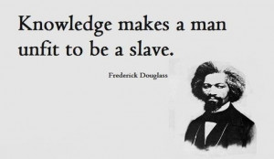 ... Frederick Douglas Quotes, Man Unfitted, Truths, Frederick Douglass