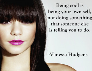 vanessa hudgens quotes