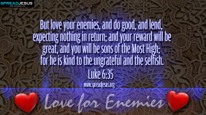 BIBLE QUOTES Luke 6:35 HD-WALLPAPERS FREE DOWNLOAD But love your ...