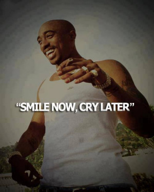 ... hop, legend, quote, quotes, r.i.p, rap, smile, text, thug life, tupac