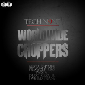 Worldwide Choppers - Tech N9ne ft. Yelawolf & Busta