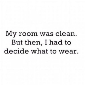 cleaning, funny, mess, quotes, true