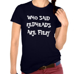 Redhead Sayings Tee Shirt