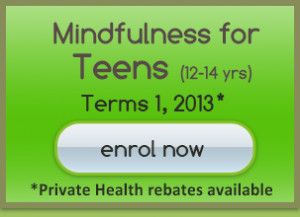 six week course employing Mindfulness for Teens