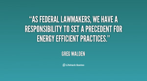 As federal lawmakers, we have a responsibility to set a precedent for ...