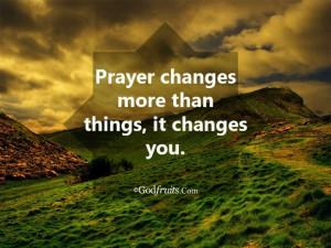 Never underestimate the power of PRAYER!