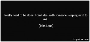 Can 39 t Sleep Alone Quotes