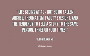 quote-Helen-Rowland-life-begins-at-40-but-so-90199.png