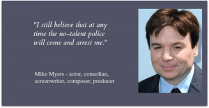 Mike Myers - quote
