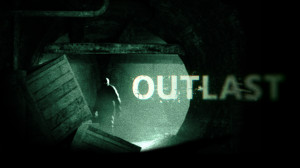 """Outlast To Wii U: """"Not At the Moment"""""""
