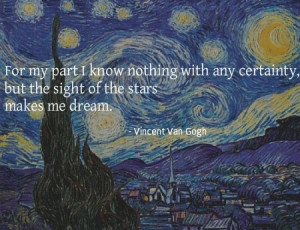 Vincent Van Gogh Quote Your