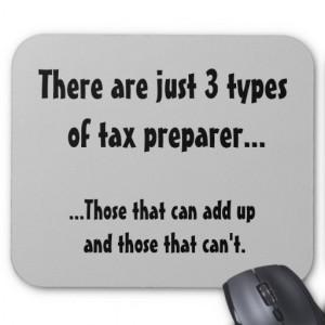 Just 3 types of tax preparer - Tax Joke Mousemat