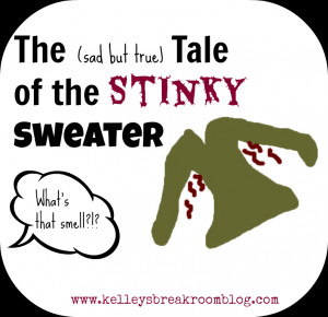 Stinky People Quotes Tale of the stinky sweater