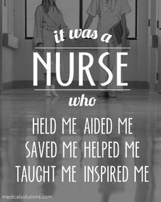 became a nurse because another nurse did this for me