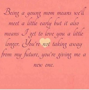Young Mom Quotes Tumblr ~ Being A Young Mom Pictures, Photos, and ...