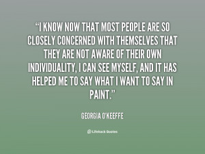 quote-Georgia-OKeeffe-i-know-now-that-most-people-are-27710.png