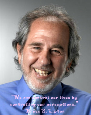 The Power of Consciousness; through the eyes of Bruce Lipton