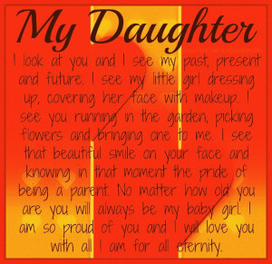 ... one. Nothing brings me more pride in my life than my daughter