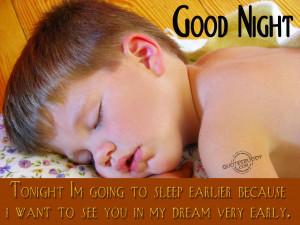 Tonight I'm going to sleep earlier