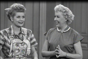 not least.... Lucy Ricardo and Ethel Mertz's friendship. I Love Lucy ...