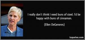 More Ellen DeGeneres Quotes