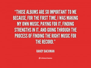 quote-Randy-Bachman-those-albums-are-so-important-to-me-93871.png