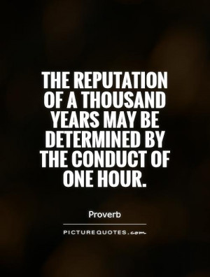 ... years may be determined by the conduct of one hour. Picture Quote #1