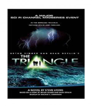 The Triangle Bryan Singer and Dean Devlin 39 s by Steve Lyons Book
