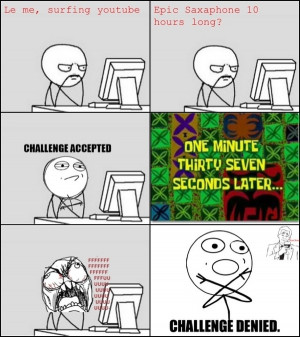 Video 10 Hours long? Challenge Accepted. First rage comic