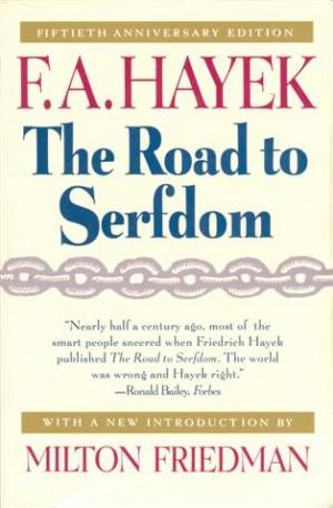 Hayek+road+to+serfdom