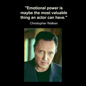 Movie Actor Quote - Christopher Walken - Film Actor Quote # ...
