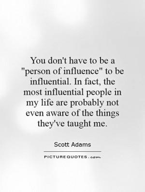 Influence Quotes Scott Adams Quotes