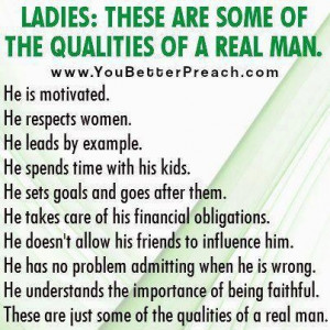 Qualities of a Real Man....