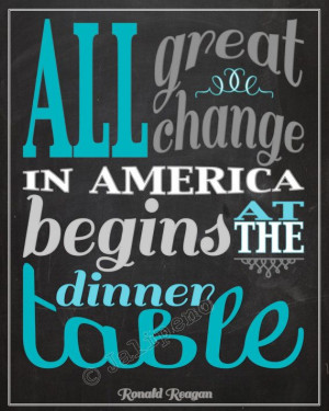 change in America begins at the dinner table