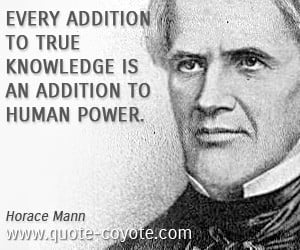 Knowledge Is Power Quote Power quotes - horace-mann