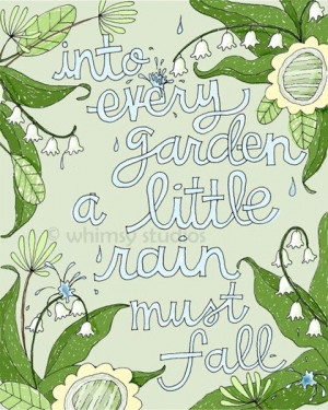 Garden quotes, awesome, best, sayings, rain
