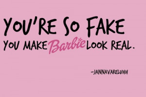 Fake. Barbie. Funny.
