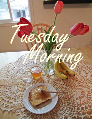 Tuesday Morning Live Your Life Every Moment Enjoy Quotes Jpg Wallpaper ...