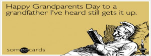 Happy Grandfather Grandparents Day Ecard Someecards For Facebook Cover