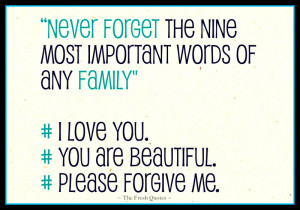 """Apology Quotes - Im Sorry Quotes """"Never forget the nine most ..."""