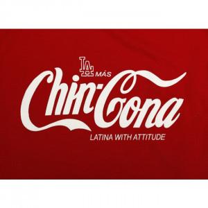 La mas Chingona Latina with attitude - Funny Mexican T-shirts