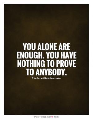 Quotes Encouragement Quotes Encourage Quotes Good Enough Quotes ...