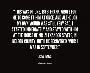Jesse James Outlaw Quotes