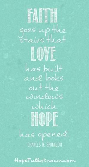 Charles Spurgeon #quote #faith #hope #love