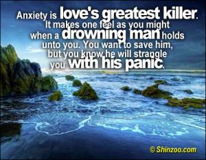 Anxiety - Love's greatest killer
