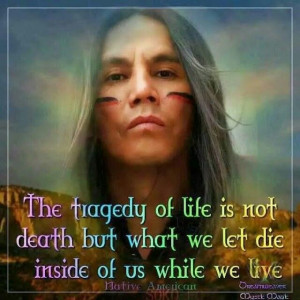 Native American quote.