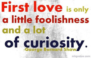 George bernard shaw quotes first love