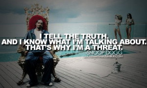 74 notes tagged as snoop dogg snoop dogg quotes quotes quote